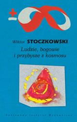 """Piekło rozumu (Wiktor Stoczkowski, """"Ludzie, bogowie i przybysze z kosmosu"""")"""