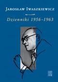 """""""Wiedzie mnie – nieznany."""" (Jarosław Iwaszkiewicz, """"Dzienniki 1956 -1963"""")"""