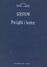 """Gry Szestowa (Lew Szestow, """"Początki i końce. Zbiór artykułów"""")"""