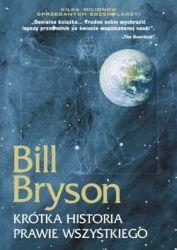 """Błyskotliwie o nauce (Bill Bryson, """"Krótka historia prawie wszystkiego"""")"""