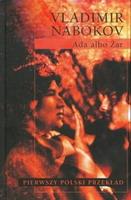 """Planeta mrocznych fantazji (Vladimir Nabokov, """"Ada albo Żar. Kronika rodzinna"""")"""