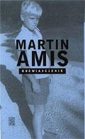 """Literat, człek niewinny, everyman (Martin Amis, """"Doświadczenie"""")"""