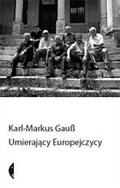 """Tajemnicze plemiona (Karl Marcus-Gauss, """"Umierający Europejczycy. Podróże do sefardyjskich Żydów z Sarajewa, Niemców z Gottschee, Aborszów, Łużyczan i Aromunów. Ze zdjęciami Kurta Kaindla"""")"""