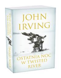 """O dojrzewaniu, przeznaczeniu i innych demonach (John Irving, """"Ostatnia noc w Twisted River"""")"""