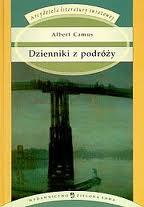 """Camus w podróży (Albert Camus, """"Dzienniki z podróży"""")"""