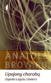 """Śmierć i styl (Anatole Broyard, """"Upojony chorobą. Zapiski o życiu i śmierci"""")"""