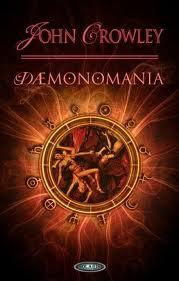 """Wiedza odrzucona (John Crowley, """"Demonomania"""")"""