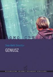 """Czy jesteś geniuszem? (Dean Keith Simonton, """"Geniusz"""")"""