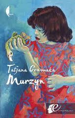 """Same ważne zdania? (Tatiana Gromaća, """"Murzyn"""")"""
