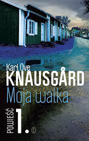 """Od anty-Proustowskiego eksperymentu do bestsellera. Kilka uwag na marginesie """"Mojej walki. Powieści 1"""" Karla Ove Knausgårda"""