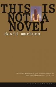 """Nie-powieść (chyba że Writer tak powie) pełna anegdot i śmierci. Kilka uwag na marginesie """"This is Not a Novel"""" Davida Marksona."""