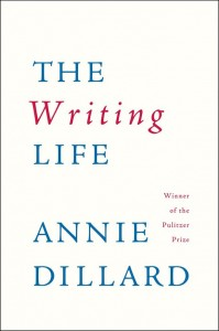 Annie Dillard Writing Life