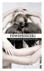 Kasia Tubylewicz - Rówieśniczki