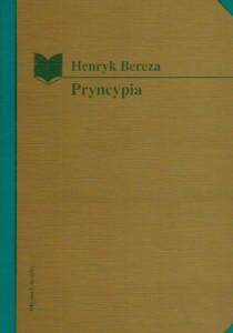 Henryk Bereza - Pryncypia