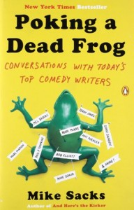 Mike Sacks - Poking a dead frog